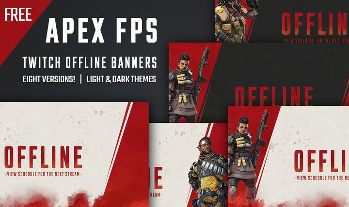 A set of eight free Apex Legends inspired Twitch stream offline banners! Ready to use, just upload to your Twitch stream